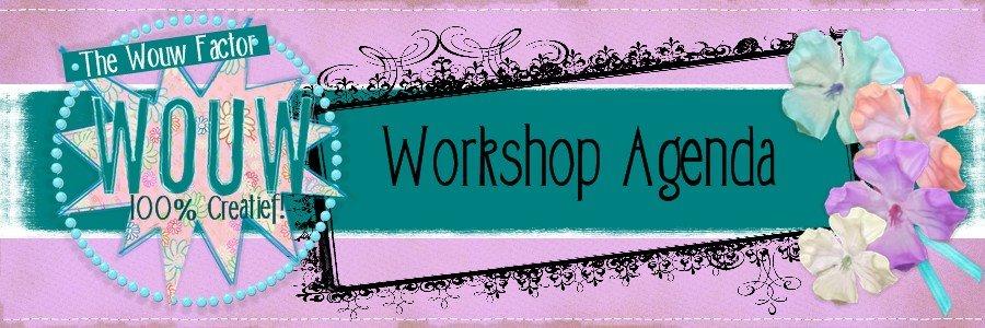 The Wouw Factor Workshop Agenda