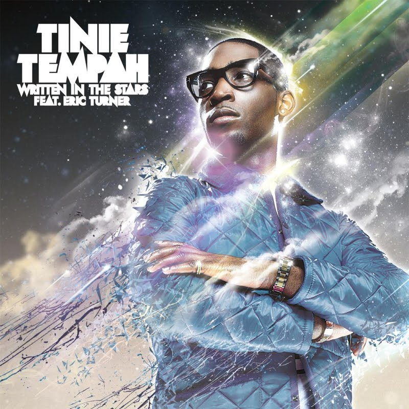 Tinie Tempah featuring Eric Turner Written in the Stars