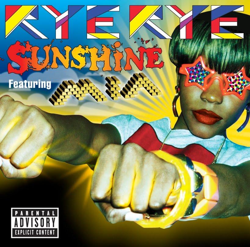 Rye Rye feat. M.I.A - Sunshine