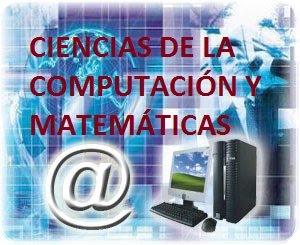 Matemáticas y Ciencias de la Computación