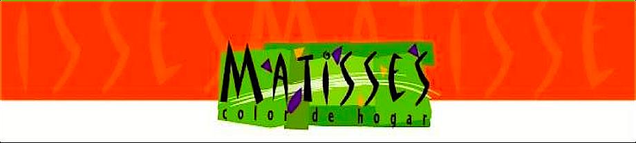 MATISSES  ACABADOS