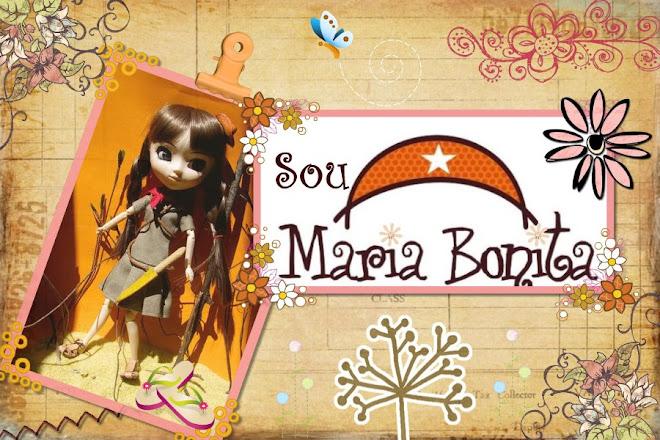 Sou Maria Bonita...