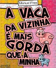 A VACA DA VIZINHA É MAIS GORDA DO QUE A MINHA