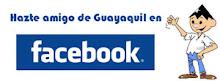 Hazte amigo de Guayaquil