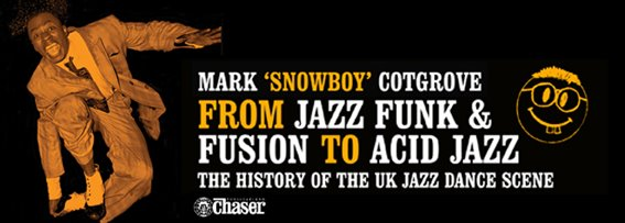 UK Jazz Dance: Jazz Funk & Fusion to Acid Jazz