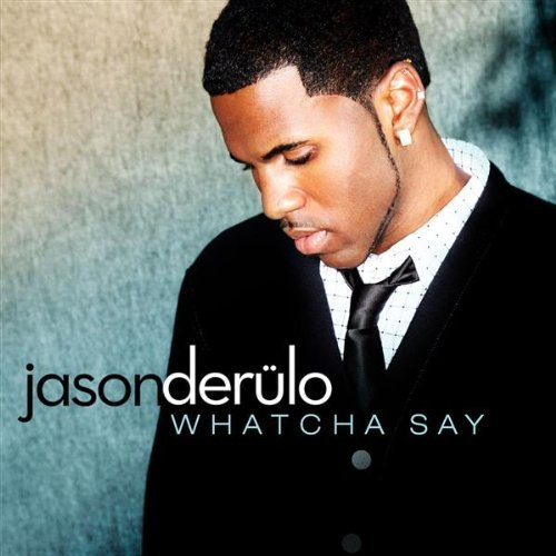 Jason_Derulo-Whatcha_Say.jpg