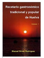 Recetario Gastronómico Tradicional y Popular de Huelva