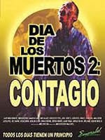 D�a de los muertos 2 Contagio