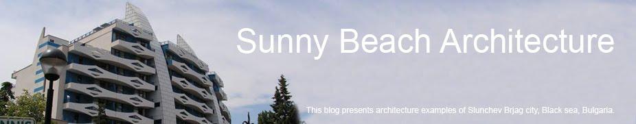 Sunny Beach Architecture