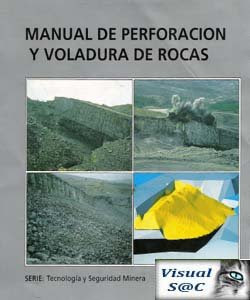 DESCARGAR MANUAL DE PERFORACION Y VOLADURA DE ROCAS