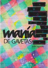 Mania de Gavetas