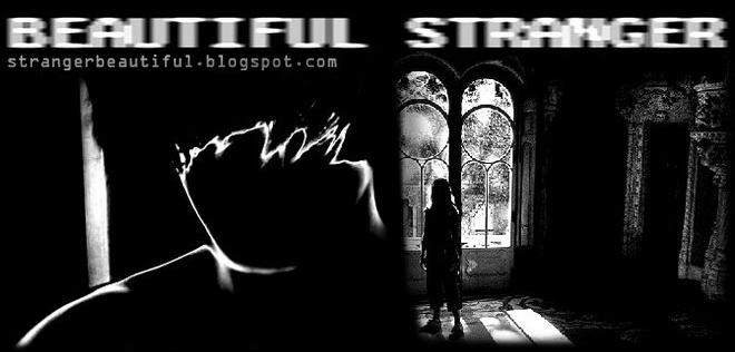 :: Beautiful Stranger ::