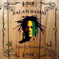 Tony Q Rastafara - Salam Damai