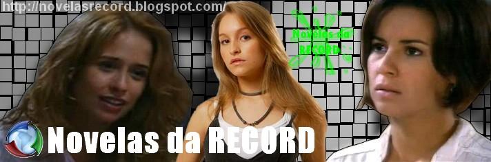 ..:::Novelas da RECORD:::..