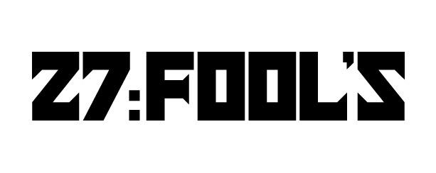 =27:fool's