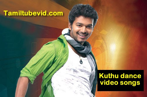 Chill Tamil: Tamil Kuthu Dance Video Songs -Watch Online