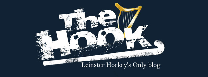 The Hook - Leinster Hockey&#39;s Only blog