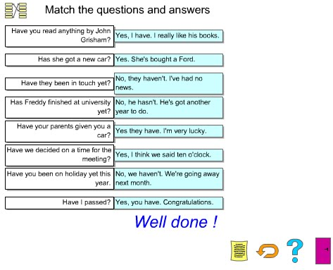 English four group Two: Exercises present perfect