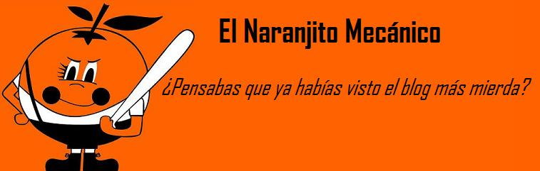 El Naranjito Mecnico