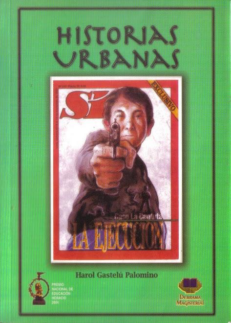 Historias Urbanas (cuentos, Premio Horacio 2004)