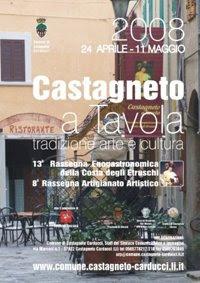 ::Castagneto a Tavola :: Dal 24 Aprile all'11 Maggio 2008, Castagneto Carducci ::