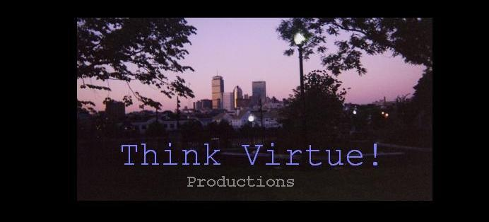 Think Virtue!