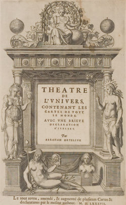 Ortelius, Theatre de l'univers, 1587, Bibliotheque Nationale, Paris