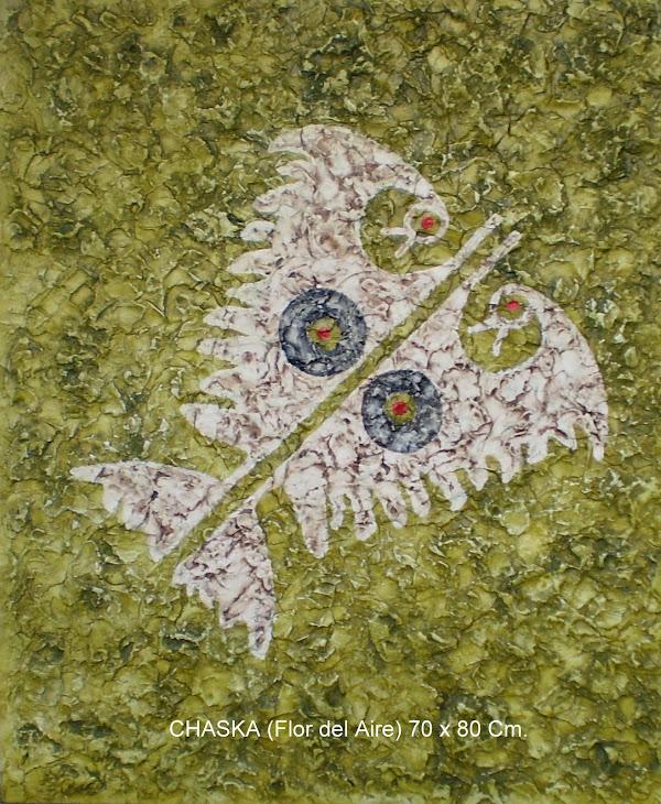 CHASKA (Flor del Aire)