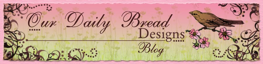 Our Daily Bread designs Blog