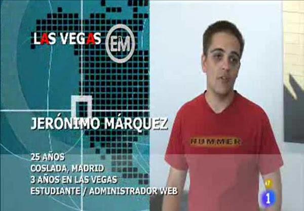 Españoles en el mundo - Las Vegas - Jerónimo