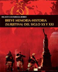 Breve memoria-historia del S. XX .
