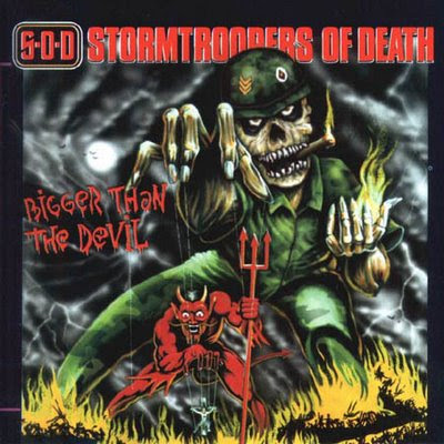 sod bigger than the devil a 1 - S.O.D. (Stormtroopers of Death)