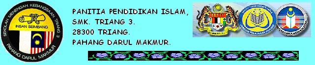 Panitia Pendidikan Islam, SMK. Triang 3