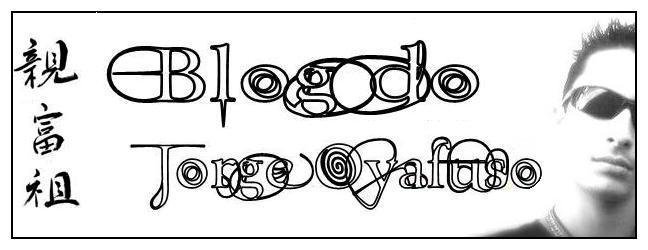 """親富祖ジョルジ - Blog pessoal de Jorge Oyafuso - """"Onde as sombras se deitam"""""""