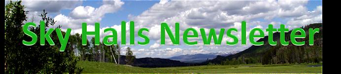 Sky Halls Newsletter