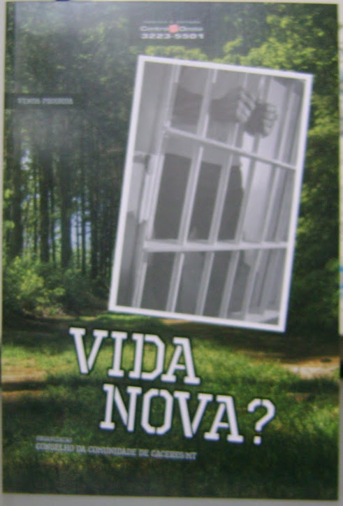 """Livro """" Vida Nova"""" com poesias e textos de Reeducandos do sistema prisional de Cáceres/MT"""
