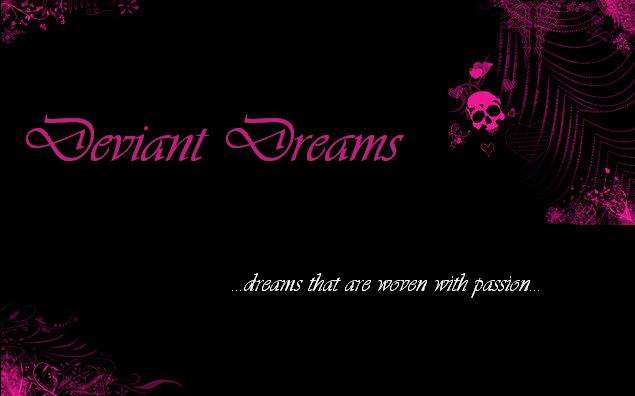 Deviant Dreams