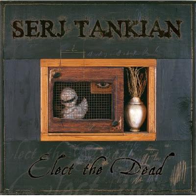 serj tankian elect the dead