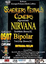 "05/07/08 - Scavengers Festival's Covers Apresenta ... ""Nirvana"""