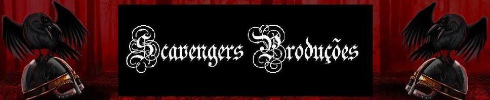 .: Scavengers Produções :.