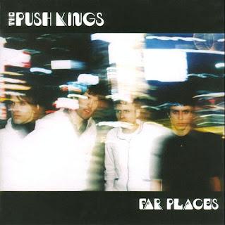 Push Kings - Far Places - 1998