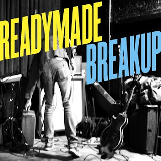 Readymade Breakup - Available now!
