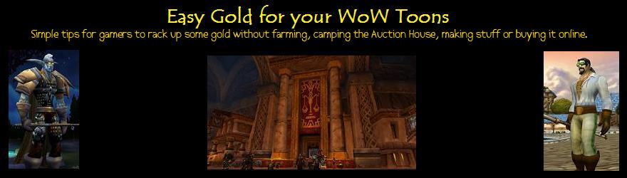 Easy Gold Guide 4 your Wow Toons - Fishing Guides, Cooking Guides & Easy Auction House Gold