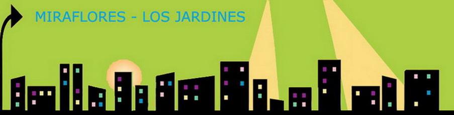 <br>MIRAFLORES - LOS JARDINES