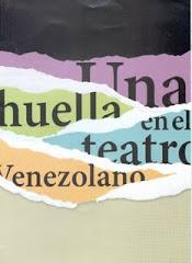 Una huella en el teatro Venezolano