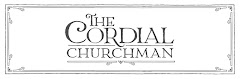 The Cordial Churchman