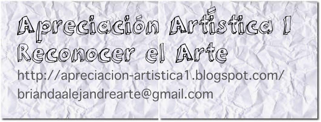"""Apreciación Artística 1 """"Reconocer el Arte"""""""