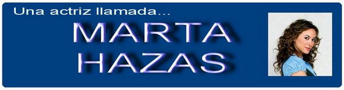 Una actriz llamada... Marta Hazas