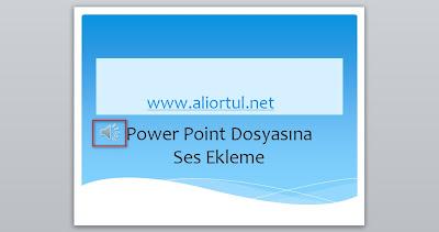 Power point ses ekleme nasıl yapılır