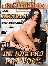 Brasileirinhas - Amanda de Quatro Pra Você - (+18)